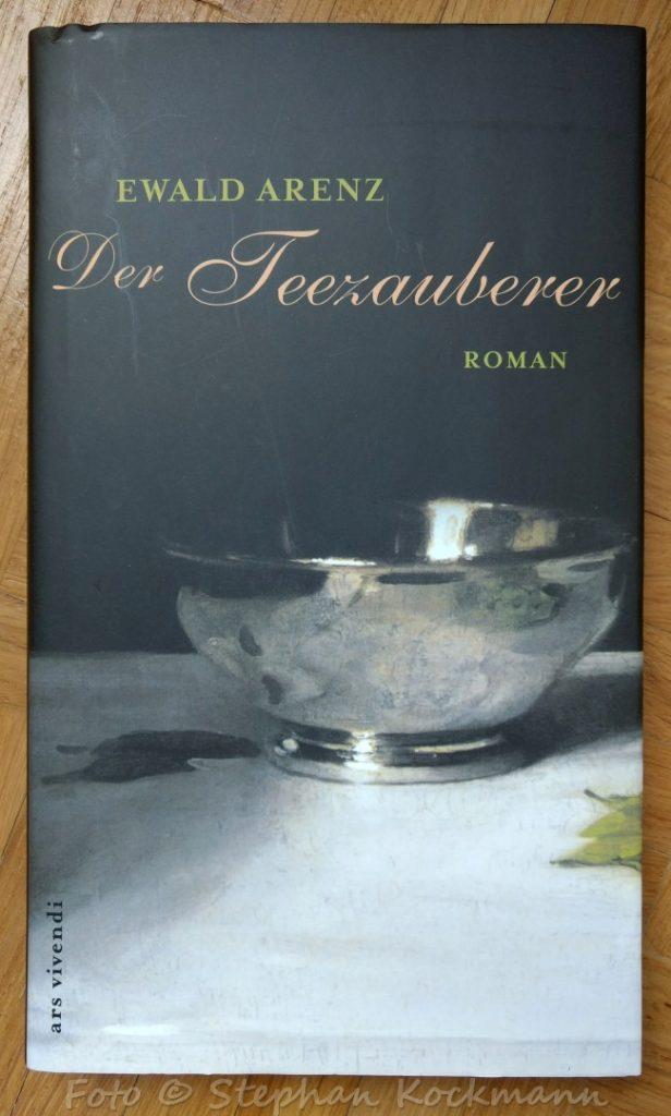 Ewald Arenz, Der Teezauberer