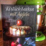Buch-Tipp: Köstlich backen mit Äpfeln