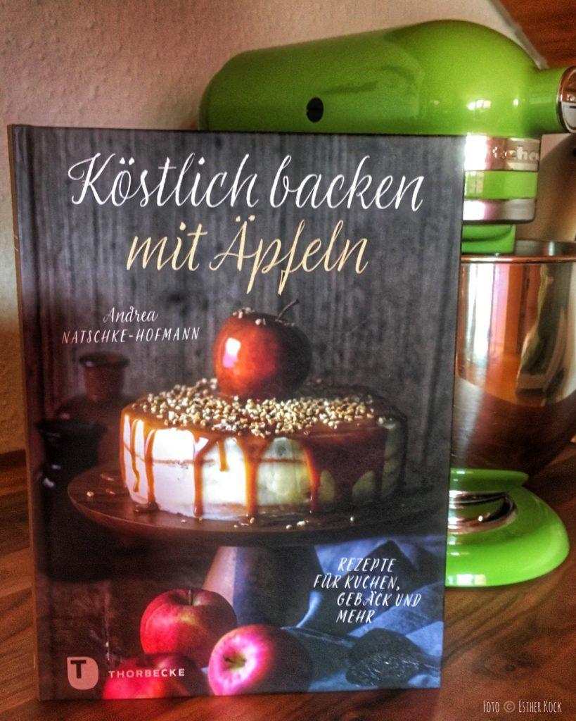 Andrea Natschke-Hofmann, Köstlich backen mit Äpfeln: Rezepte für Kuchen, Gebäck und mehr (Foto © Esther Kock)