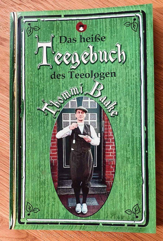 Thommi Baake, Das heiße Teegebuch